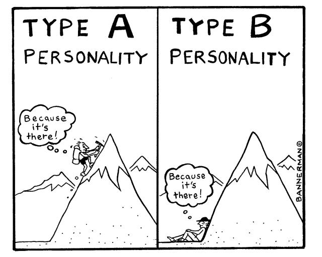 Type A personalities should ONLY date type A personalities. For me anyway.