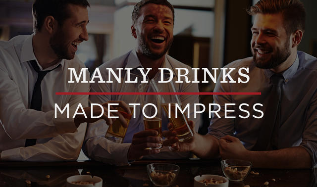 10 manly cocktails every man should know