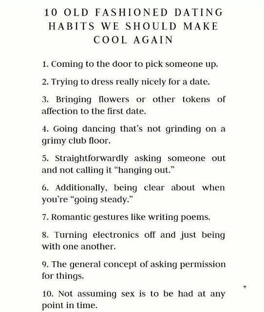 Girls, what old fashioned dating habits do you like most? Are there ones you'd like to see come back?