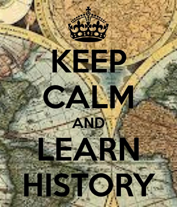 What's the first thing you think of when you hear history?