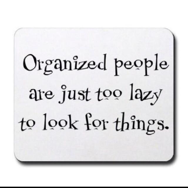 Organized Vs Disorganized?
