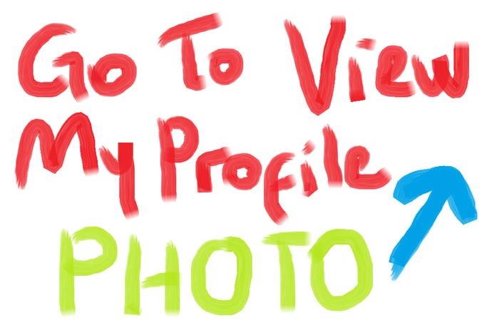 <3 Go To View Profile Photo <3  ?
