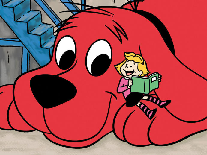 Did you ever like Clifford the Big Red Dog?