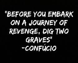 Do you think people actually benefit from taking REVENGE on someone?