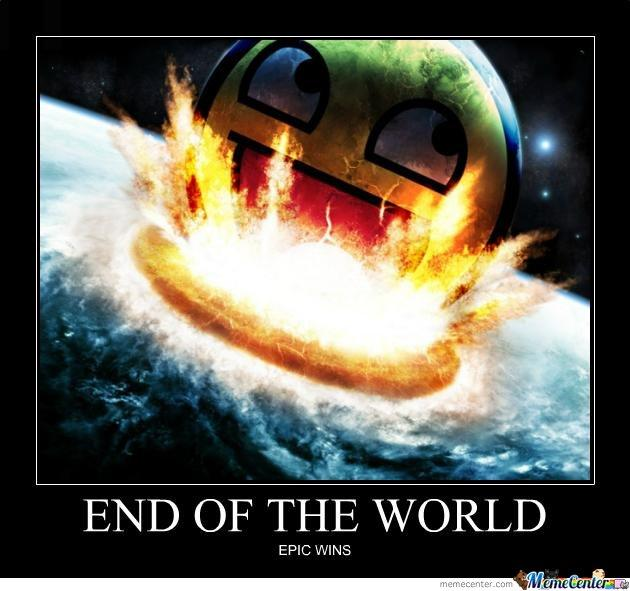 its the end of the world as we know it?