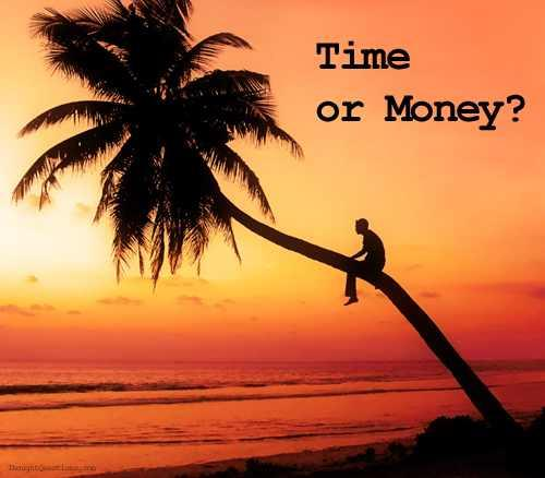 Would you rather have more Time or Money?