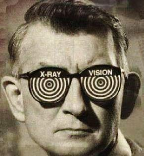 Girls, how would you react if a guy with glasses randomly went up to you and said he has x-ray vision and could see through your clothes?