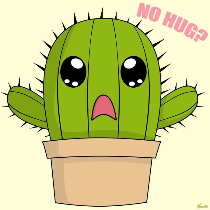 If a cactus wanted a hug, would you give it one?