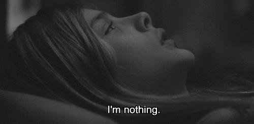 Gagers, do you ever feel like you're nothing :( ?