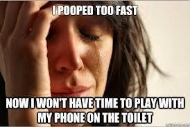 Do you take you phone to the bathroom with you?