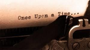 Just for fun: How would you start the story..Once upon a time....?