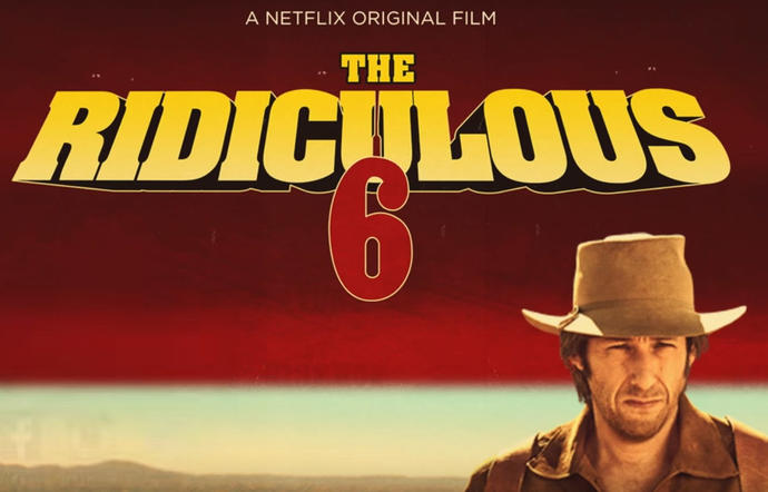 What would you rate Adam Sandler's latest movie 'Ridiculous 6