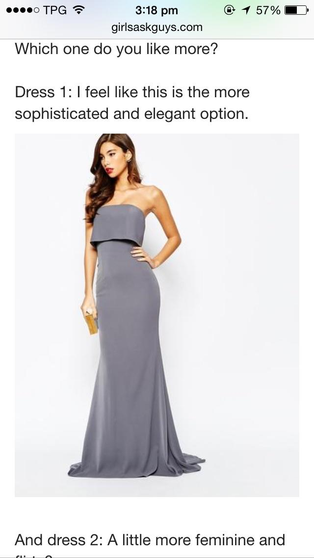 Hello it's me!! Grey dress girl here with a third option?