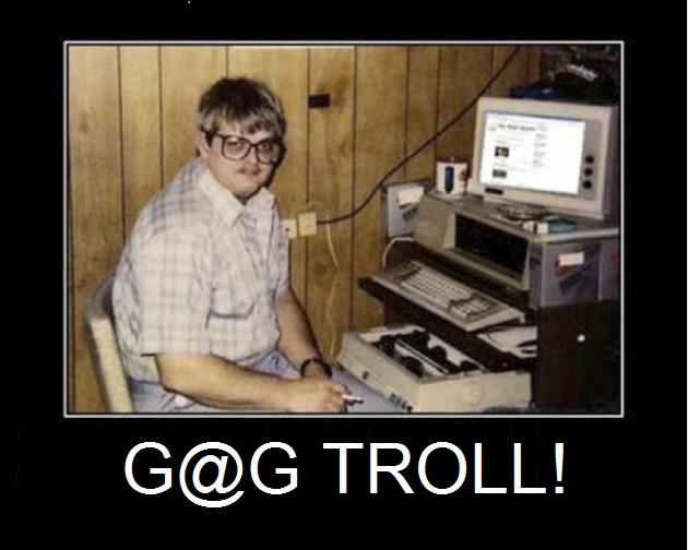 Are you a troll? Why do you do it?