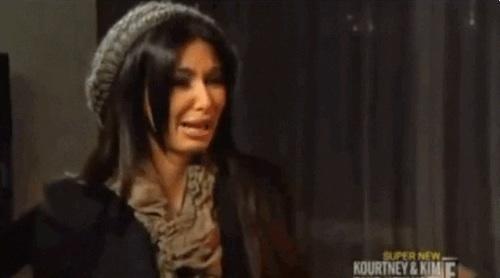Do you ever feel like a crying Kim Kardashian?