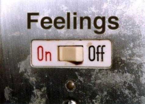 If you had access to a switch which could turn your FEELINGS on and off -which feeling would you switch off?