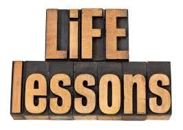 What LIFE LESSON  did you learn the hard way?
