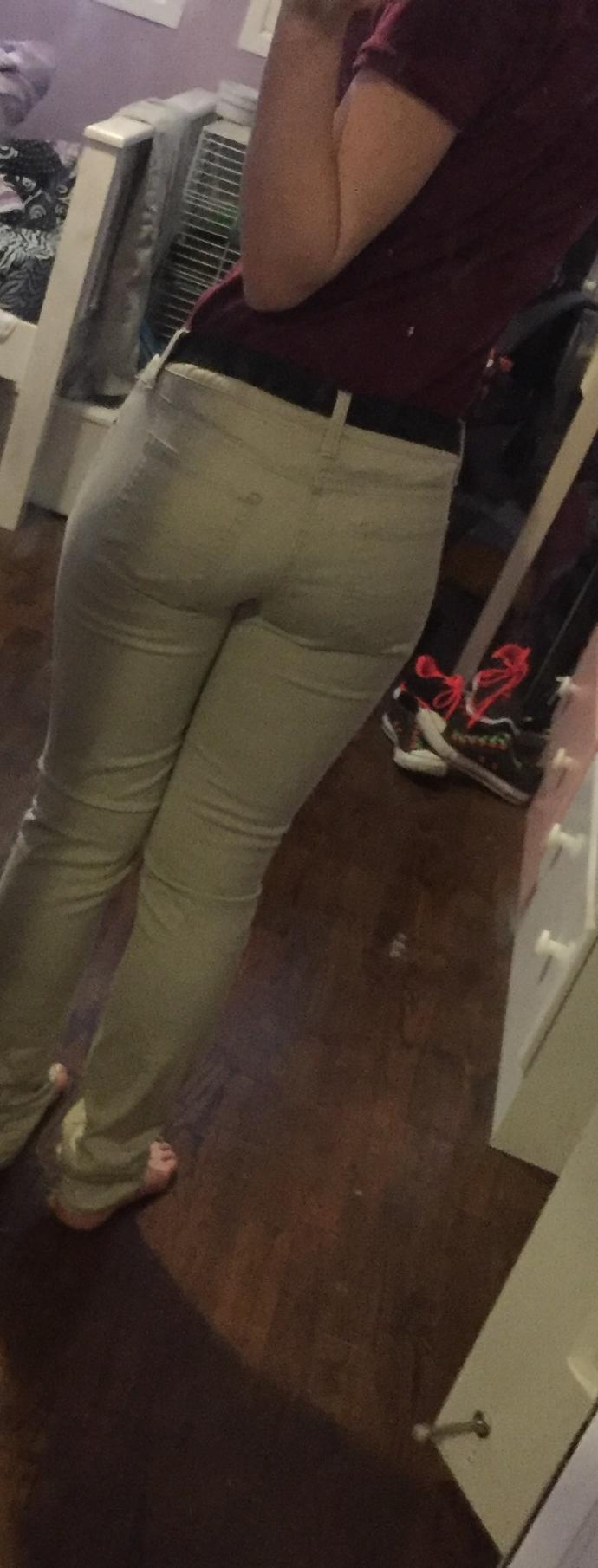 My butt look bad in this pants?