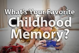 What's your favourite childhood memory?