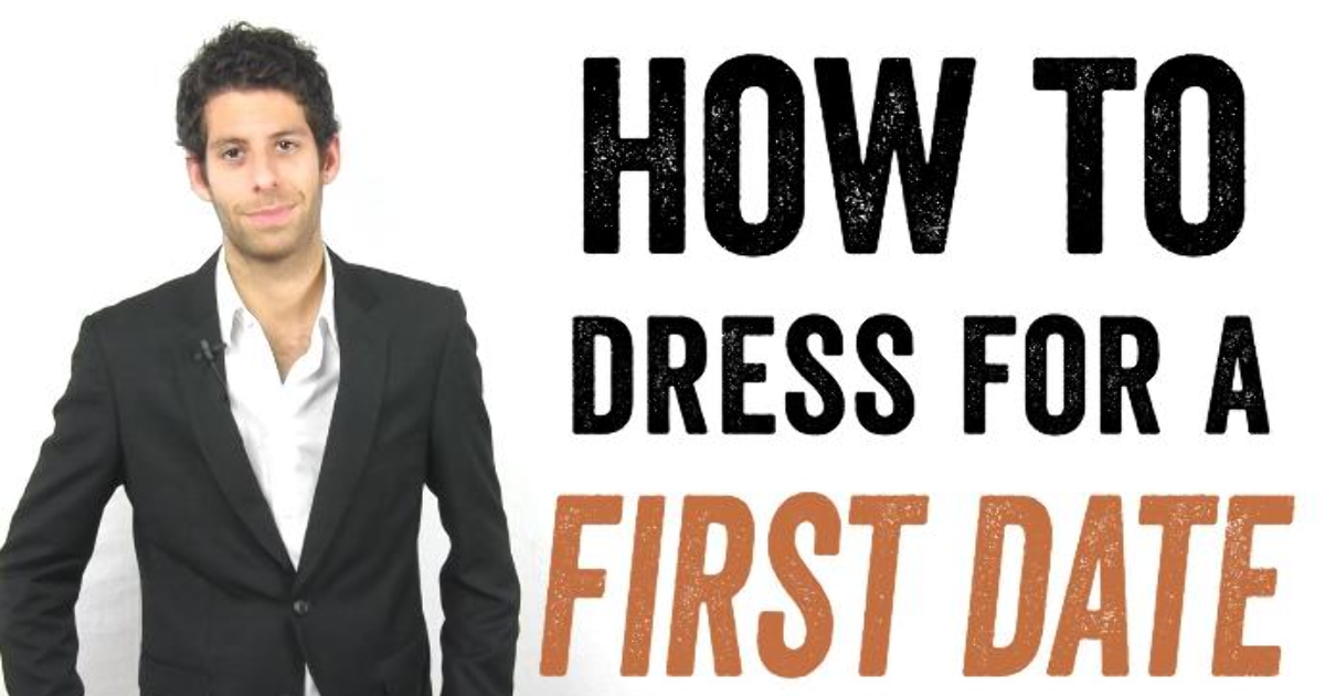 Things to wear on a first date for guys