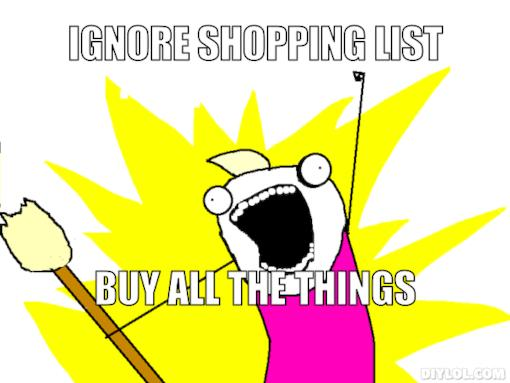 Have you ever gone shopping for a couple things but end up walking out with half a store?