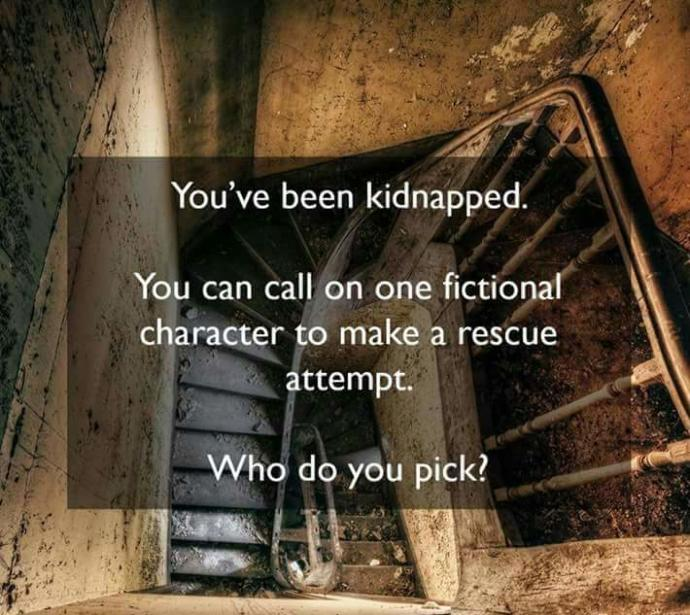 You've been kidnapped??