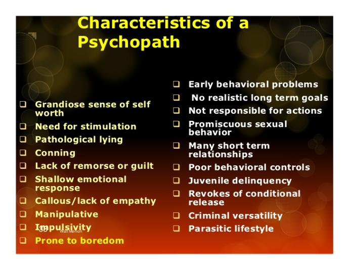 Do you think you have met or know a real sociopath or psychopath?