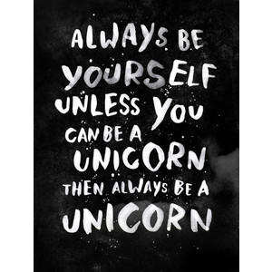 Should you always be yourself or a Unicorn?