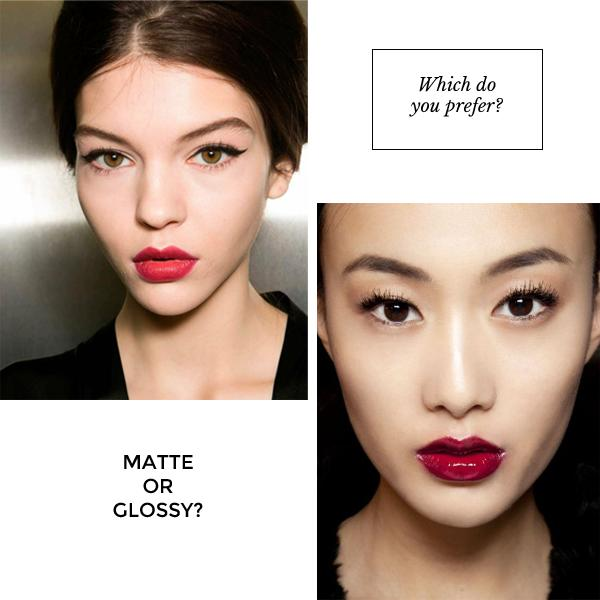 Do you prefer matte lips or glossy ones?