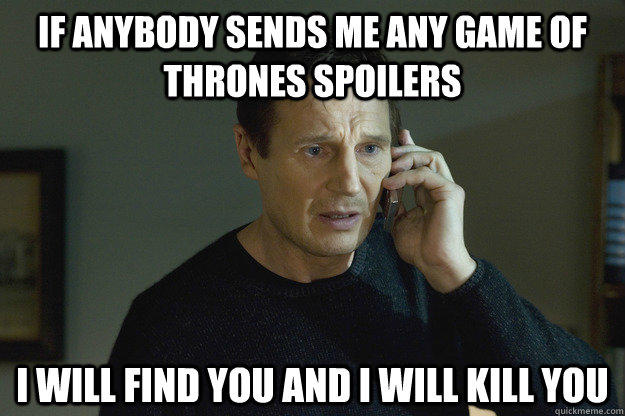 On a scale of 1-10000, how much do you hate spoilers?
