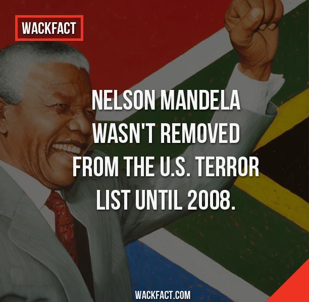 Do you believe Nelson Mandela was a terrorist?