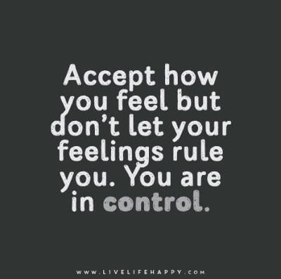 how do you control your feelings