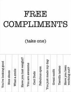 Wanna have a free compliment?
