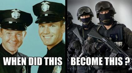Do you agree that today more and more of our police is looking more like invading armies?