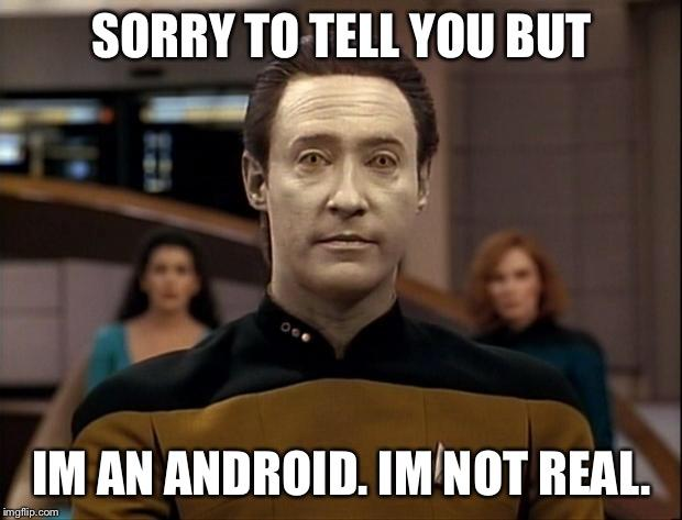 How would you react if your partner one day confessed to you that they were really an android?