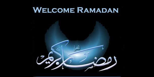 Welcome Ramadan?