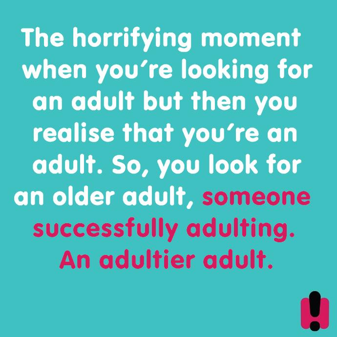 Adulting is hard: agree?