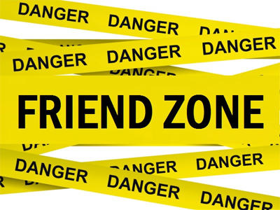 What usually causes someone to end up in your Friend zone?