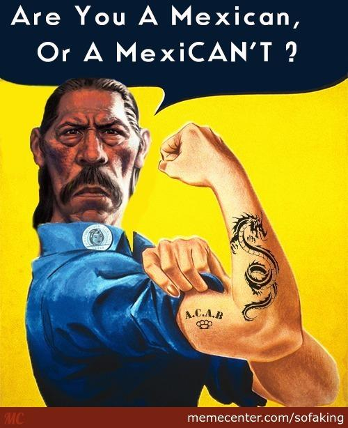 What do you think of Mexicans?