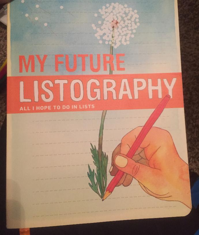 What would you write in your future listography?