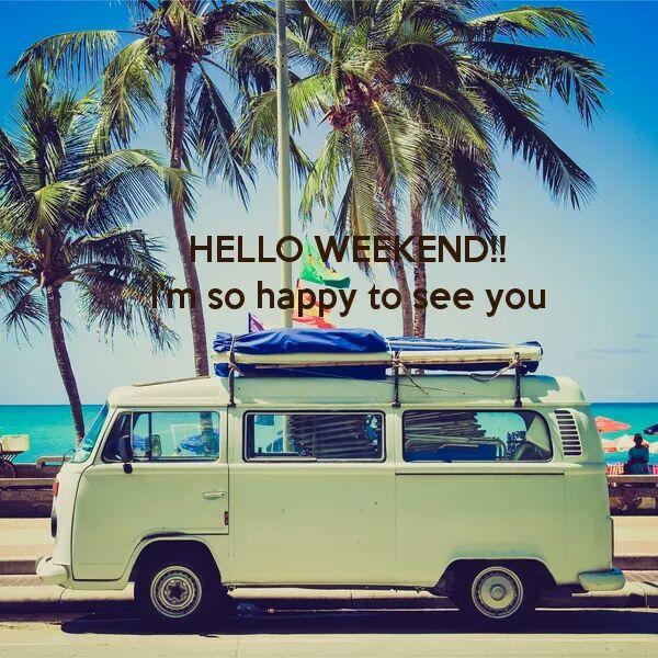 Who else is happy the weekend is there (soon)?