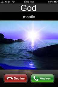 Hyperthetical: God's calling your mobile, what would you do - Answer or Decline 😝?