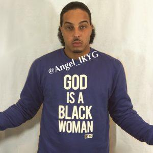 """What the hell is this """" The Black Woman is God"""" movement?"""