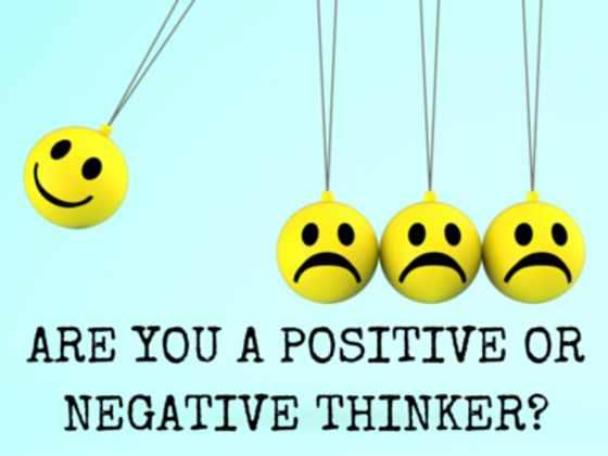 Are you MOSTLY a negative or positive thinker?