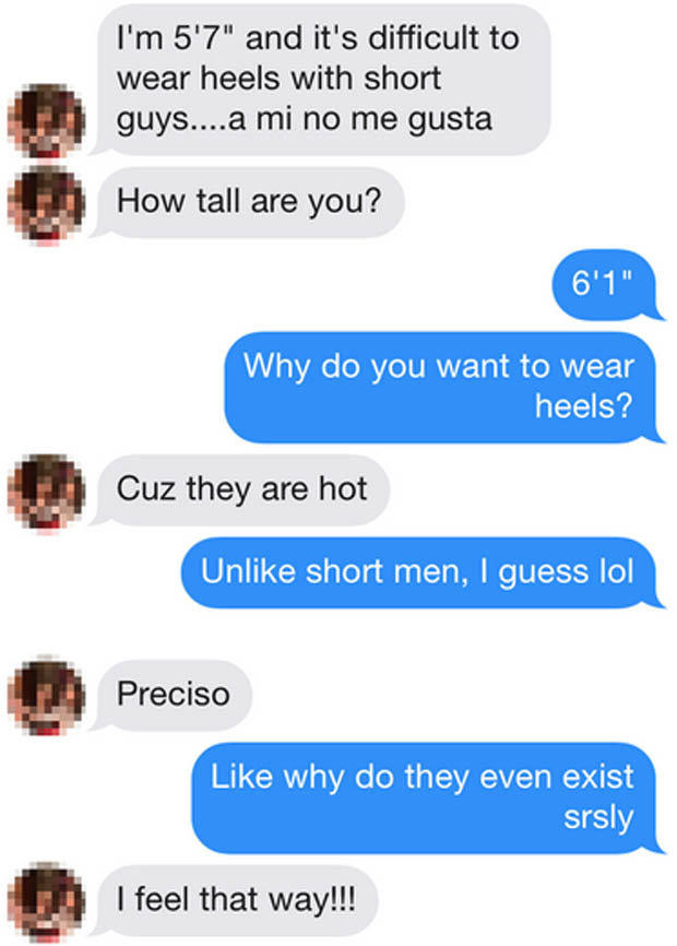 Are you tired of short guys asking you out?