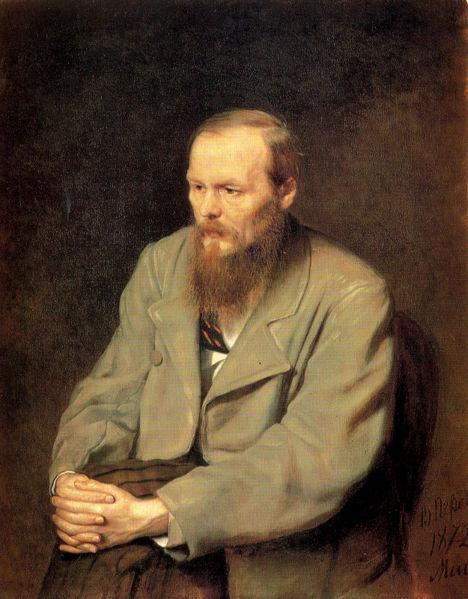 What do you think about Fyodor Dostoyevsky?