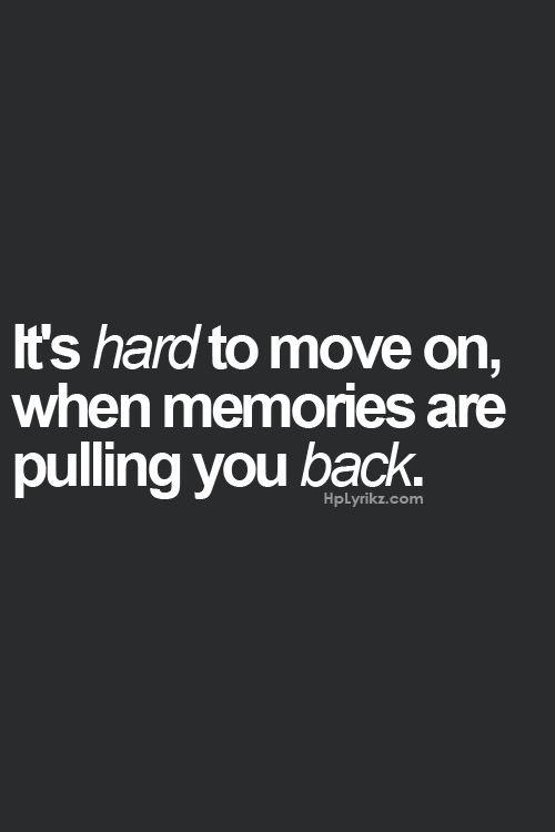Move on or Hold on?