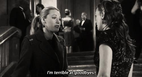 Can you handle goodbyes?