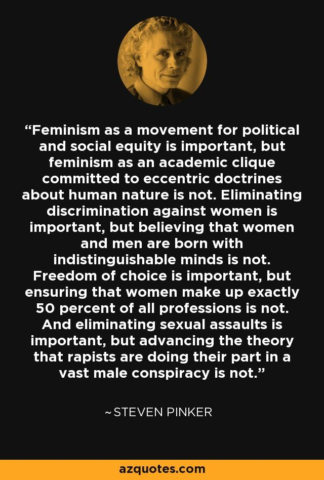 Do you agree with this quote regarding feminism?