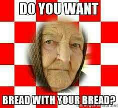 do you eat bread with every meal (expecially not slav countries)?